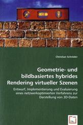 Geometrie- und bildbasiertes hybrides Rendering virtueller Szenen (eBook, PDF)