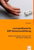 Lernspielbasierte ERP-Nutzerausbildung (eBook, PDF)