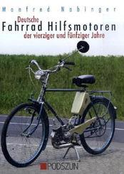 Deutsche Fahrrad-Hilfsmotoren der vierziger und fünfziger Jahre