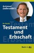 Ihr Recht: Testament und Erbschaft