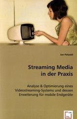 Streaming Media in der Praxis (eBook, 15x22x0,9)