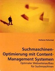 Suchmaschinen-Optimierung mit Content-Management Systemen (eBook, 15x22x0,7)