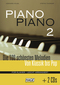 Piano Piano, leicht arrangiert - Bd.2