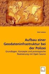 Aufbau einer Geodateninfrastruktur bei der Polizei (eBook, PDF)