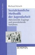 Sozialräumliche Methodik der Jugendarbeit