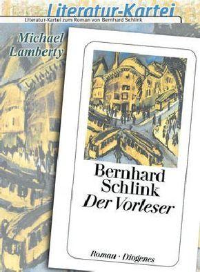 Bernhar Schlink 'Der Vorleser', Literatur-Kartei