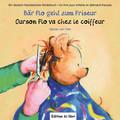 Bär Flo geht zum Friseur, Deutsch-Französisch - Ourson Flo va chez le coiffeur