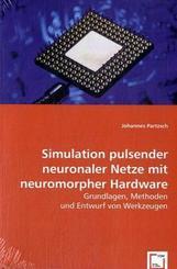 Simulation pulsender neuronaler Netze mit neuromorpher Hardware (eBook, 15x22x0,7)