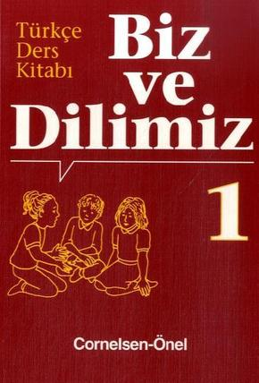 Biz ve Dilimiz: 5. Schuljahr, Sprachbuch; Bd.1