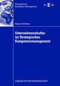 Unternehmenskultur im Strategischen Kompetenzmanagement