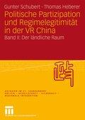 Politische Partizipation und Regimelegitimität in der VR China - Bd.2