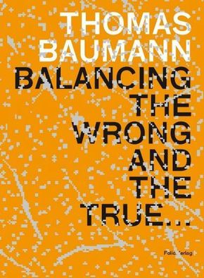Balancing the Wrong and the True