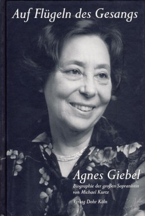 Auf Flügeln des Gesangs - Agnes Giebel