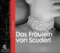 Das Fräulein von Scudéri, 2 Audio-CDs