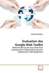 Evaluation des Google Web Toolkit (eBook, 15x22x0,6)