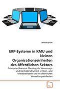 ERP-Systeme in KMU und kleinen Organisationseinheiten des öffentlichen Sektors (eBook, 15x22x0,8)