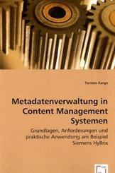 Metadatenverwaltung in Content Management Systemen (eBook, 15x22x0,6)
