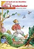Die schönsten Volks- & Kinderlieder, für Sopranblockflöte