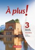 À plus! Méthode intensive: Charnières, Carnet d'activités mit Audios online; Bd.3