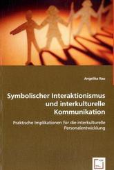 Symbolischer Interaktionismus und interkulturelle Kommunikation