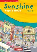 Sunshine - Early Start Edition: Class 3, Pupil's Book