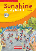 Sunshine - Early Start Edition: Class 3, Activity Book m. Audio-CD (Kurzfassung)