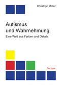 Autismus und Wahrnehmung