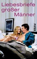 Liebesbriefe großer Männer - Bd.1