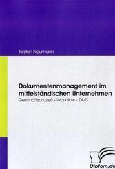 Dokumentenmanagement im mittelständischen Unternehmen