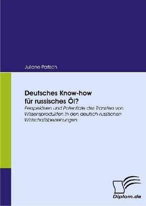 Deutsches Know-how für russisches Öl?
