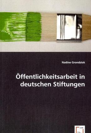 Öffentlichkeitsarbeit in deutschen Stiftungen
