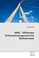 MIKE - Effizientes Schlüsselmanagement für Rechnernetze (eBook, PDF)
