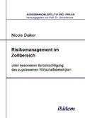 Risikomanagement im Zollbereich unter besonderer Berücksichtigung des zugelassenen Wirtschaftsbeteiligten