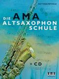 Die AMA-Altsaxophonschule, m. Audio-CD - Bd.1