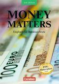 Money Matters, New Edition: Schülerbuch