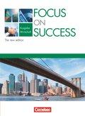 Focus on Success, Ausgabe Wirtschaft, The new edition: Schülerbuch
