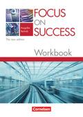 Focus on Success, Ausgabe Technik, The new edition: Workbook mit herausnehmbarem Lösungsschlüssel