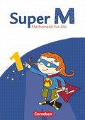 Super M - Mathematik für alle, Ausgabe Östliche Bundesländer und Berlin: 1. Schuljahr, Schülerbuch