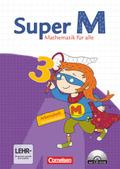 Super M - Mathematik für alle, Ausgabe Westliche Bundesländer (außer Bayern) - 2008: 3. Schuljahr, Arbeitsheft m. CD-ROM