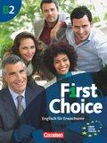 First Choice: Kursbuch, m. Classroom & Magazine Audio-CD; Bd.B2