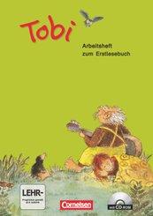Tobi - Aktuelle Ausgabe: Arbeitsheft zum Erstlesebuch, m. CD-ROM