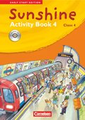 Sunshine - Early Start Edition: Class 4, Activity Book, m. Lieder-/Text-Audio-CD