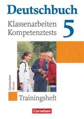 Deutschbuch, Gymnasium Allgemeine Ausgabe, Neue Ausgabe: 5. Schuljahr, Klassenarbeiten und Kompetenztests Hessen