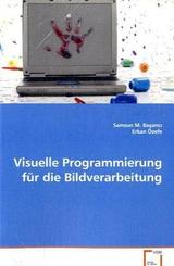 Visuelle Programmierung für die Bildverarbeitung (eBook, 15x22x1,3)
