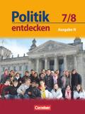 Politik entdecken, Ausgabe N Realschule Niedersachsen: 7./8. Schuljahr, Schülerbuch