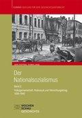 Der Nationalsozialismus: 1939-1945: Volksgemeinschaft, Holocaust und Vernichtungskrieg; Bd.2