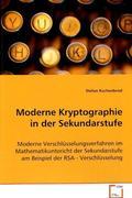 Moderne Kryptographie in der Sekundarstufe (eBook, 15x22x1)