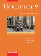 Horizonte, Gymnasium Bayern, Neuausgabe: 9. Jahrgangsstufe, Die Weimarer Republik