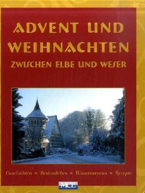 Advent und Weihnachten zwischen Elbe und Weser