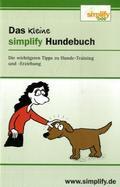 Das kleine simplify Hundebuch